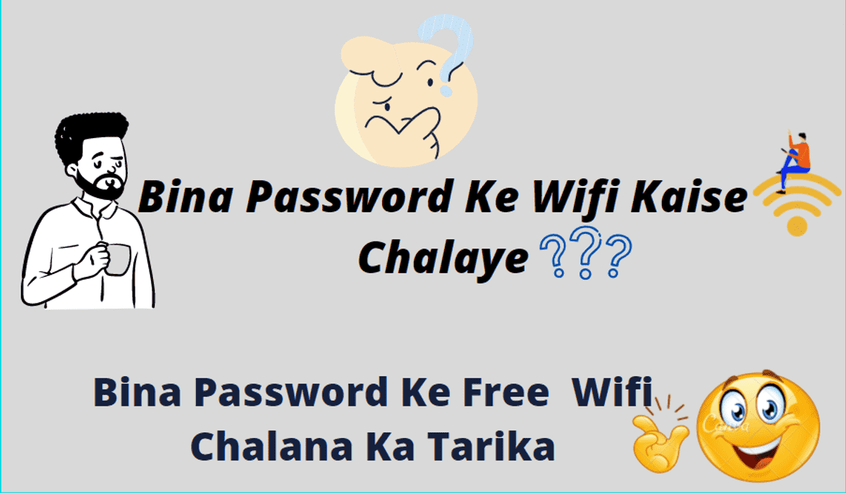 Bina Password Ke Wifi Kaise Chalaye