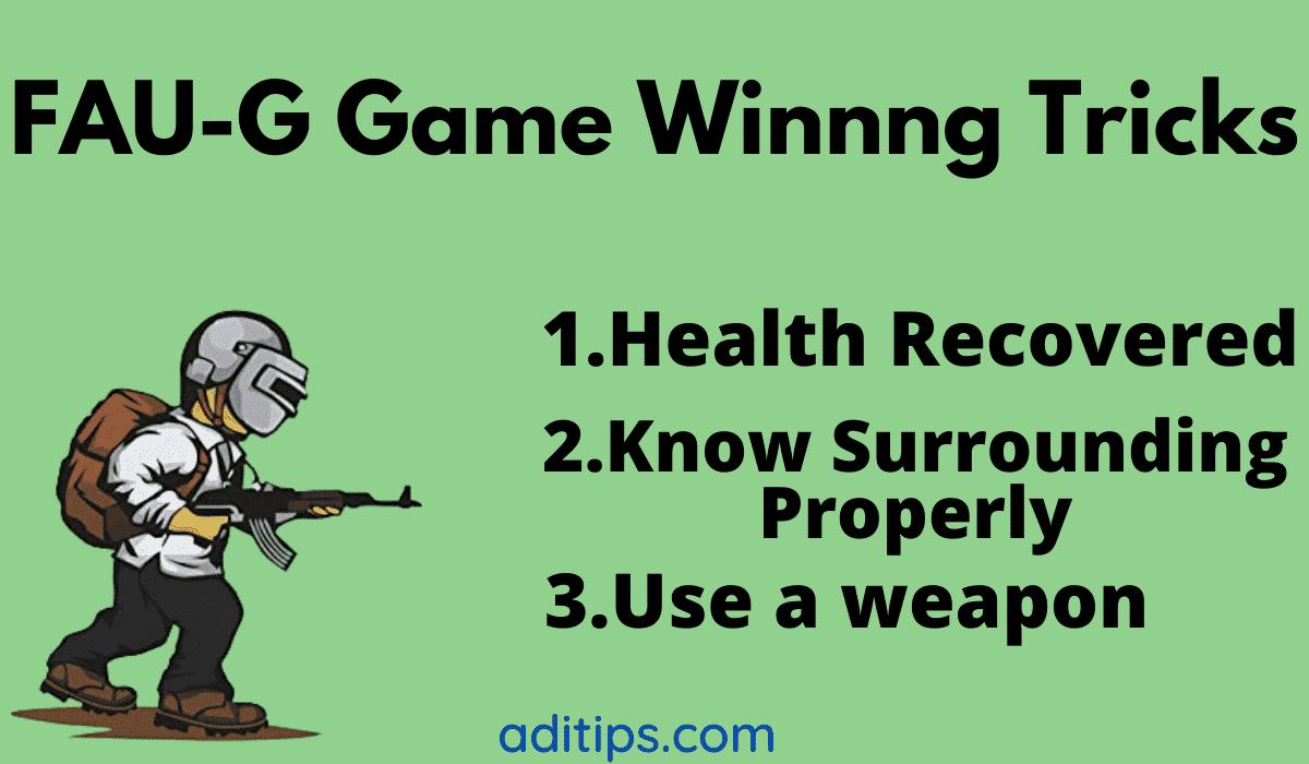 FAU-G Game Winnng Tricks