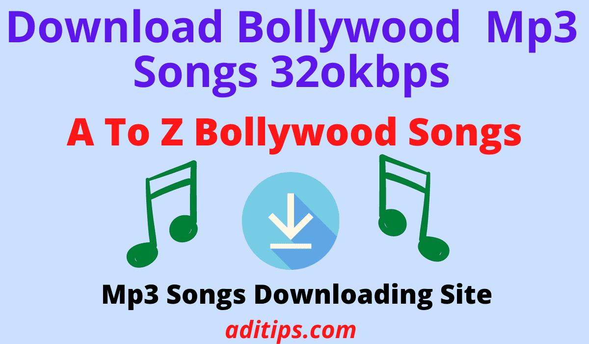 a to z Bollywood mp3 songs 320kbps
