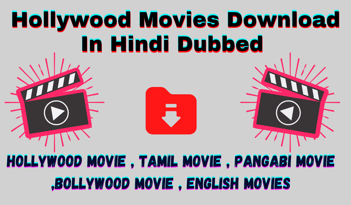Hollywood Movies Download In Hindi Dubbed